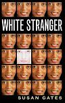 Gates, Susan P., White Stranger, Very Good Book