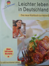 Leichter Leben in Deutschland - für ein leichteres Leben (Kochbuch)