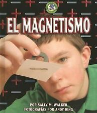 El Magnetismo/Magnetism (Libros De Energia Para Madrugadores / Early B-ExLibrary