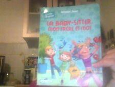 Sylvaine Jaoui pour La baby-sitter,mon frere et moi
