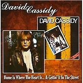 Home Is Where The Heart Is / Gettin' It In The Street, David Cassidy CD | 501392
