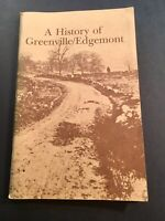 HISTORY OF GREENVILLE / EDGEMONT, SOUTH CAROLINA NUMBERED LIMITED EDITION