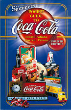 """B. J. Summers"""" Pocket Guide to Coca-Cola Indentifications-Current Values"""