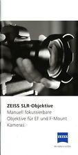 Zeiss SLR Objektive EF und F-Mount Prospekt D 2014 6/14 Broschüre brochure