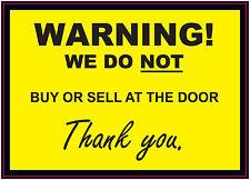 Aviso: nosotros no comprar o vender en la puerta! - sign/sticker/vinyl 140 Mm X 100mm