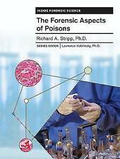 The Forensic Aspects of Poisons by Richard Stripp (Hardback, 2006)