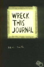 Wreck This Journal: To Create Is to Destroy by Keri Smith (2007, Paperback)