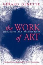 The Work of Art: Immanence and Transcendence by Gérard Genette - Very Good
