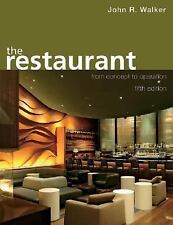 The Restaurant: From Concept to Operation, Walker, John R., Good Condition, Book