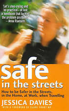 Very Good, Safe in the Streets: How to be Safer in the Streets, in the Home, at