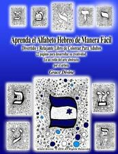 Aprenda el Alfabeto Hebreo la Manera Fácil Divertido y Relajante Libro de...
