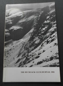 The Rucksack Club Journal-1981-Vol.XIX-No.2-Issue 73-Very Good-Mountaineering