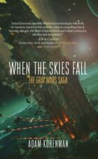 When the Skies Fall by Adam L Korenman 2017 The Gray Wars Scifi PROOF Paperback