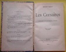 HENRI MALO-LES CORSAIRES MEMORIES ET DOCUMENTS INEDITS-PARIS 1908-N32
