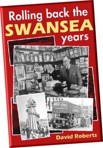 Rolling Back the Swansea Years Book David Roberts 9781905900350