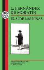 Moratin: El Si de Las Ninas (Paperback or Softback)