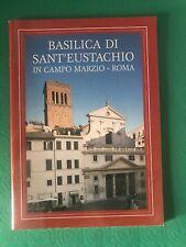 BASILICA DI SANT'EUSTACHIO IN CAMPO MARZIO - Antonio Menegaldo; Vincenzo Francia