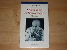 QUELLA VACCA DI NONNA PAPERA MONOLOGHI CLAUDIO BISIO BALDINI & CASTOLDI 1993