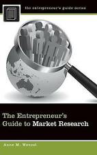 The Entrepreneur's Guide to Market Research by Anne M. Wenzel (Hardback, 2012)