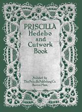 Priscilla Hedebo & Cutwork Embroidery Book c.1916 Fancy Needlework REPRO