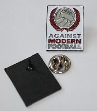 AGAINST MODERN FOOTBALL PIN (MBA 496)