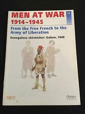 OSPREY MEN AT WAR #23 From the Free French to the Army of Liberation
