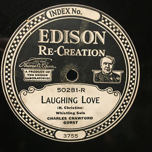 78 RPM EDISON 50281 Charles Gorst LAUGHING LOVE Whistling Record Zither Polka