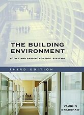 The Building Environment: Active and Passive Control Systems - Vaughn Bradshaw