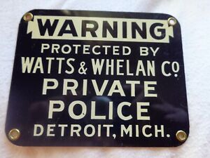 Vintage Watts & Whelan Private Police Security Sign Detroit, Mich, Enameled