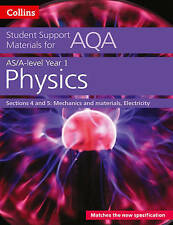 AQA A level Physics Year 1 & AS Sections 4 and 5 (Collins Student Support Materi