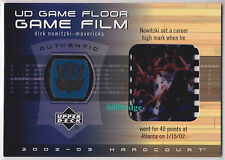 2002-03 UPPER DECK HARDCOURT GAME FLOOR/FILM: DIRK NOWITZKI #DN-FF MAVERICKS MVP