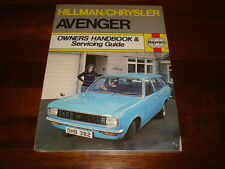 HILLMAN CHRYSLER AVENGER 1970 to JUNE 1978 HAYNES OWNERS HANDBOOK GUIDE NEW