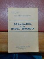 Grammatica della lingua spagnola - Bignami - 1959 - biblioteca scolastica