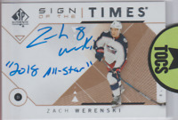 """Zach Werenski 2018-19 SP Authentic Sign Of The Times Inscribed """"2018 All Star"""""""