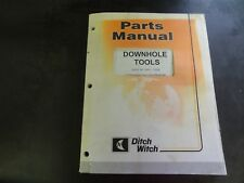 Ditch Witch Downhole Tools Parts Manual  06PL-10/99     053-450