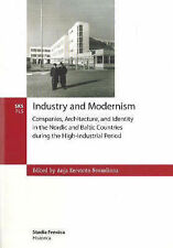Industry and Modernism: Companies, Architecture and Identity in the Nordic...