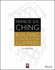 Building Construction Illustrated by Francis D. K. Ching (2014, Paperback, Illus