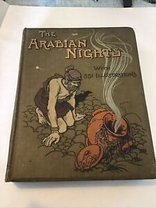 The Arabian Nights Entertainments RARE 1899 Illustrated Newnes, Heath Robinson +