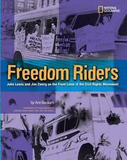 Freedom Riders : John Lewis and Jim Zwerg on the Front Lines of the Civil...