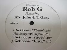 "ROB G - Mr. John & T. Gray ""Get Loose"" Houston Texas?? d"