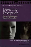 Detecting Deception : Current Challenges and Cognitive Approaches, Paperback ...