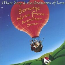 Matt Sage and The Orchestra of Love - Strange News from Another Star [CD]