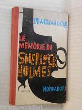 LE MEMORIE DI SHERLOCK HOLMES Vol I Sir  A Conan Doyle 1960 romanzo narrativa di