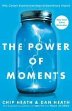 The Power of Moments [Why Certain Experiences Have Extraordinary Impact]