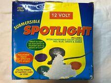 Submersible Spotlight, 12 Volt, Interchangeable Colored Lenses!