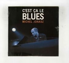CD SINGLE PROMO (NEUF) MICHEL JONASZ C'EST CA LE BLUES