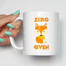 Zero Fox Given Mug Funny Gift Swearing Animal Pet Foxes Cute Cup Coffee Tea Mug