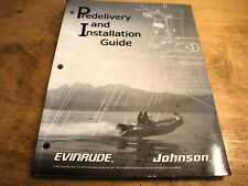 Evinrude Johnson Outboard 2/4-stoke Predelivery and Installation Manual 2004