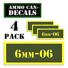 6mm-06 Ammo Can Stickers 4x 6mm-.06 Ammunition Gun Case Labels Decals 4 pack AG