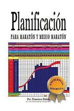 Planificacion para Maraton y Medio Maraton by francisco pulido (2017, Paperback)